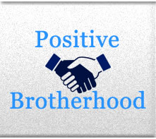 Positive Brotherhood